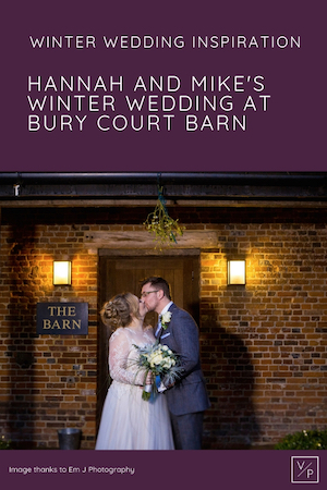 Winter wedding inspiration - Hannah and Mike wedding at Bury Court Barn in Surrey. Photo thanks to Em J Photography