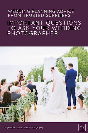 Questions to ask your wedding photographer - photo thanks to Laura Beth Photography - advice from trusted local wedding suppliers