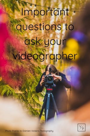 Important questions to ask your wedding videographer by Veiled Productions. Photo of Rachel in action thanks to Damien Vickers Photography.
